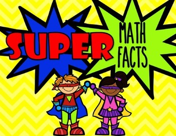 Super Math Facts: Using Fact Families to Build Math Fact Fluency