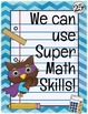 Super Math Skills Posters- Common Core Standards for Mathematical Practice