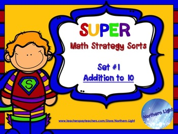 Super Math Strategy Sort #1: Addition to 10