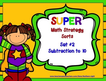 Super Math Strategy Sort #2: Subtraction to 10
