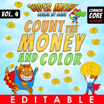 Super Math 4 – Count the Money and Color – EDITABLE
