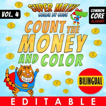 Super Math - Volume 4 - Color by Code - Count the Money and Color - Bilingual