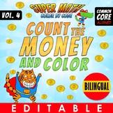 Contar Dinero - Color by Number - Bilingual