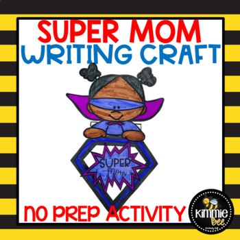 Super Mom Mother's Day Craft Activity