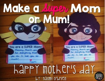 Super Mom or Mum: Mother's Day Craft, Coupons, and Writing Activity