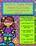 Super Mom/Grandma Mother's Day Activites