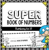 Super Number Book: Numbers 1-10