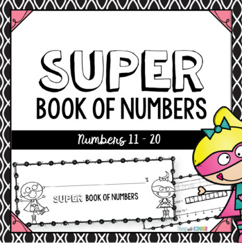 Super Number Book: Numbers 11-20