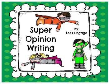 Super Opinion Writing