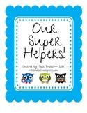 Super Owls Classroom Jobs!
