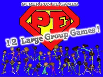 """""""Super Fun PE Games"""" 12 Large Group Games {Bundled Set #1}"""