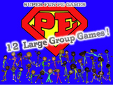 """Super Fun PE Games"" 12 Large Group Games {Bundled Set #1}"