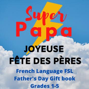 French language Superhero Father's Day Gift Book -Fête des pères, Super-héros