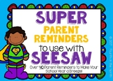 Super Parent Reminders to Use with Seesaw