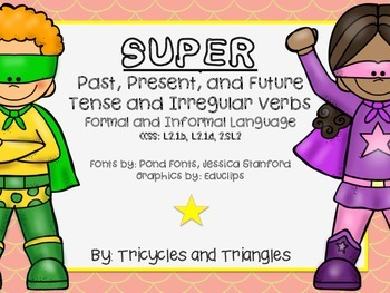 Super Past, Present, Future and Irregular Verbs