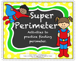Super Perimeter -- Activities for 3rd Grade CCSS on Perimeter