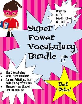 Middle School Super Power Vocabulary Bundle Units 1-6