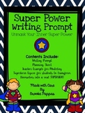 Super Power Writing Prompt