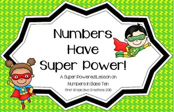 """""""Super Powered Numbers""""- A Lesson in Place Value"""