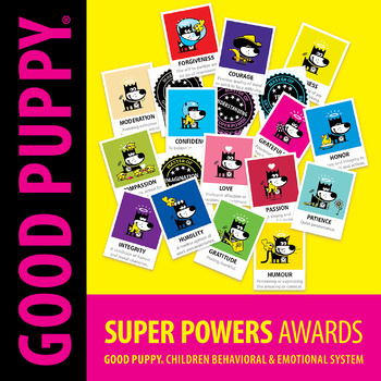 Super Powers Awards . Child Behavioral & Emotional Tools by GOOD PUPPY