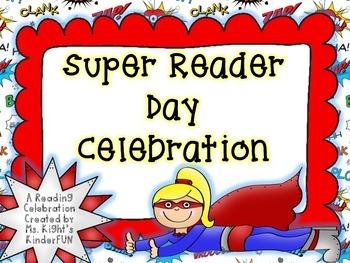 Super Reader Day- Reading Celebration