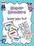 Super Reader Dewey Signs Pack