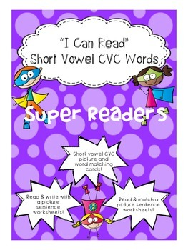Super Reader - I can read short vowel sentences