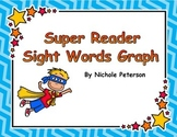 Super Reader Sight Words Graph