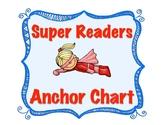 Super Readers Always... Anchor Chart