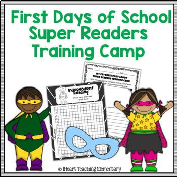 First Week of School: Super Readers Training Camp