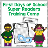 First Week of School: Super Readers Training Camp