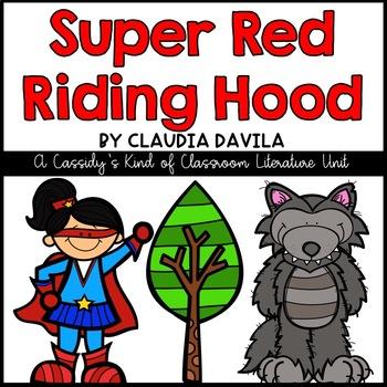 Super Red Riding Hood Literature Unit