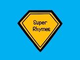 Super Rhymes