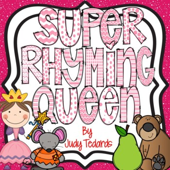 Super Rhyming Queen (Pocket Chart Song/Activity)