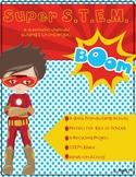 Super S.T.E.M. A Superhero Themed Building & Writing Activity