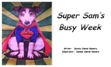 Super Sam's Busy Week