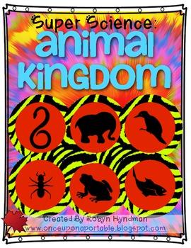 Super Science: Animal Kingdom {exploring animal classifica