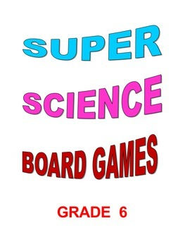Super Science Board Games Grade 6