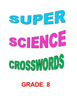 Super Science Crossword Puzzles Grade 8