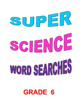 Super Science Word Searches Grade 6