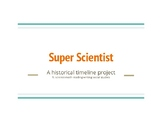 Super Scientist Cross-Curricular Research project