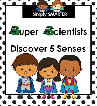 Super Scientists Discover Five Senses:  SMARTBOARD Science Activities