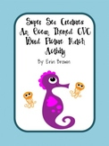 Super Sea Creatures - An Ocean Themed CVC Word Picture Match Activity