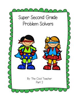 Super Second Grade Problem Solvers Part 2