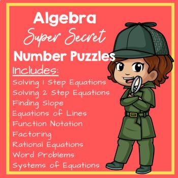 Super Secret Number Puzzles - Algebra Edition