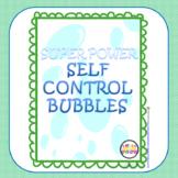 Super Self Control Bubbles ACTIVITY & PRINTABLE