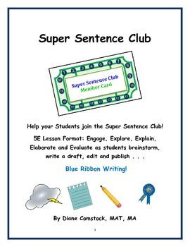 Super Sentence Club - Four-Step Writing Process