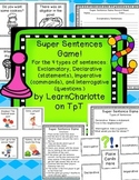 Super Sentence Game: Statements, Exclamations, Commands, Questions!