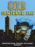 Super Sentence Jar: Simple, Compound, and Complex Sentences  (EDITABLE)