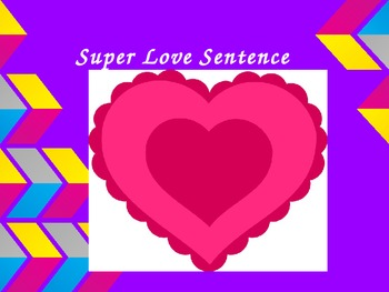 Super Sentence Love ppt